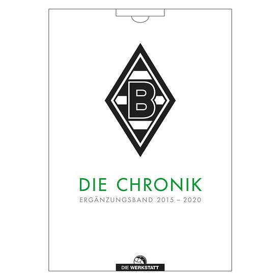 Borussia Mönchengladbach Die Chronik. Die Jahre 2015 bis 2020