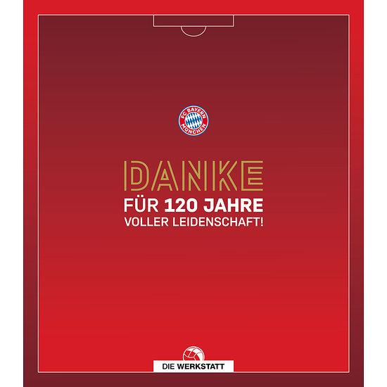 FC Bayern München Danke für 120 Jahre voller Leidenschaft